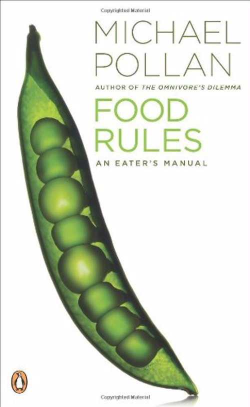 Michael Pollan - Food Rules - A definitive compendium of food wisdom