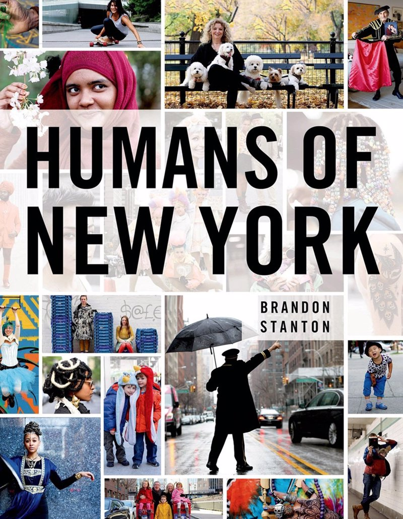 Humans of New York, The Book - Based on the hugely popular blog, a beautiful, heartfelt, funny, and inspiring collection of photographs and stories capturing the spirit of a city