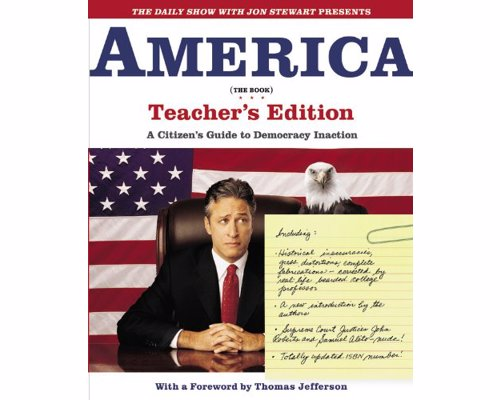 The Daily Show Presents America (The Book) - A Citizen's Guide to Democracy Inaction from the popular satirical news show