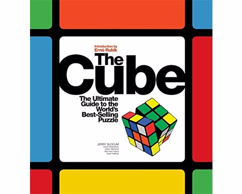 The Cube: The Ultimate Guide to the World's Bestselling Puzzle