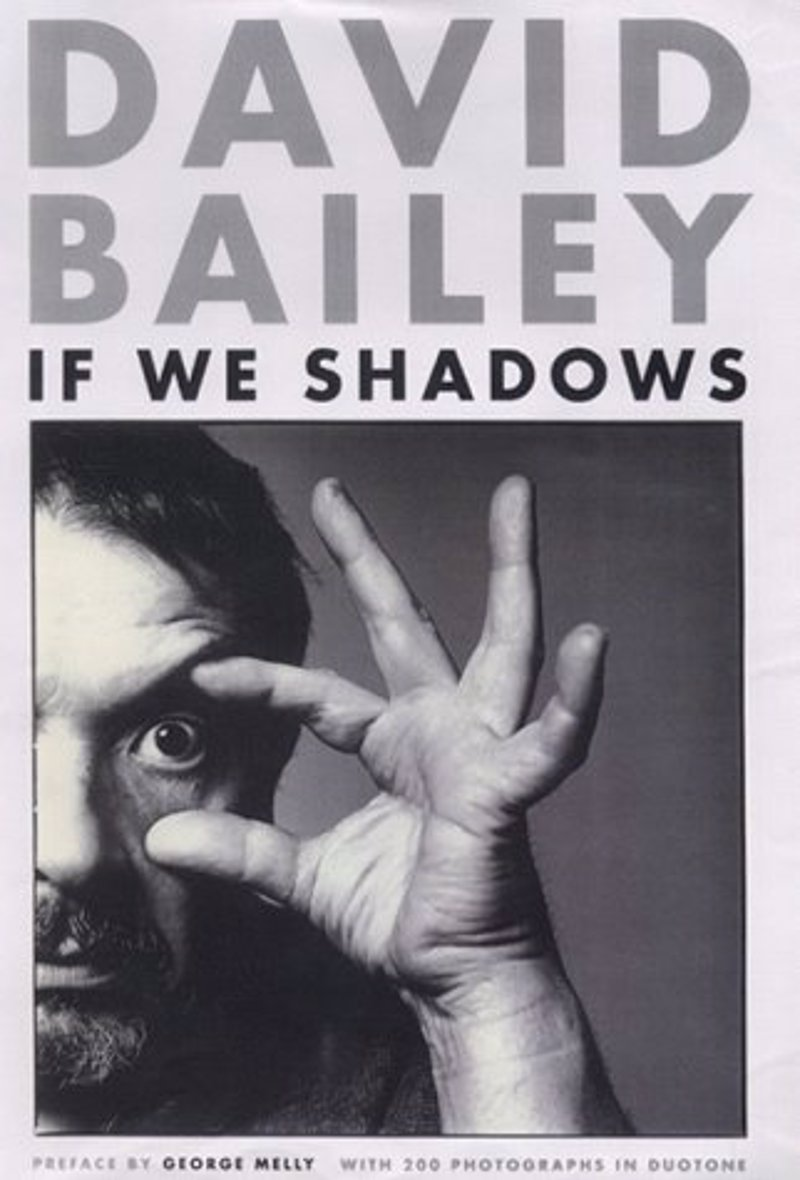 If We Shadows by David Bailey - A collection of his classic work from the 1980s