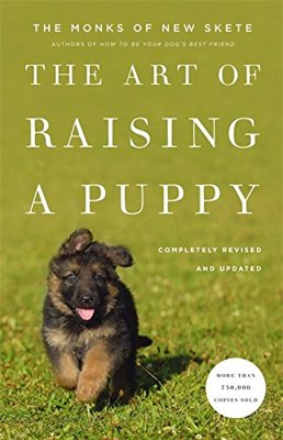 The Art of Raising a Puppy - A classic on dog training from the Monks of New Skete
