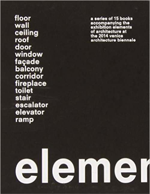 Elements: A Series of 15 Books - A series of 15 books examining the fundamental elements of buildings and architecture