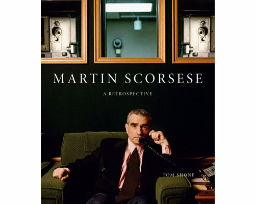 Martin Scorsese: A Retrospective - The definitive illustrated biography of one of cinema's most enduring talents