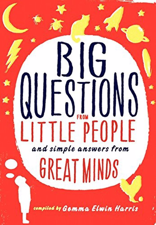 Big Questions from Little People: And Simple Answers from Great Mind - Why can't I tickle myself? This and other thought provoking questions from kids, all answered by top experts
