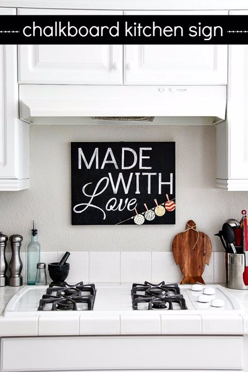 "DIY Chalkboard Kitchen Sign - Chalkboards can make a great, simple home made project that can be both personal and practical gifts. Here's a good guide to making one ""with love""."