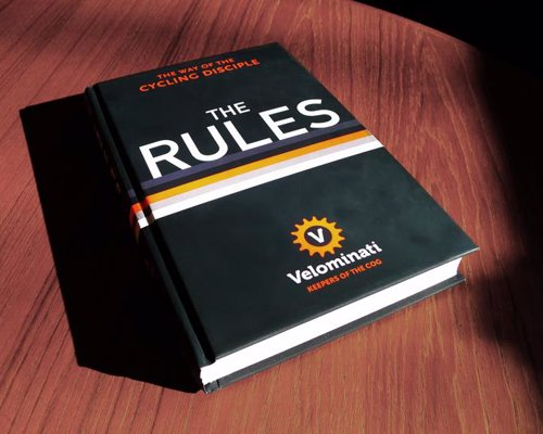 The Rules: The Way of the Cycling Disciple - 95 wickedly funny rules to help you be a better road biker