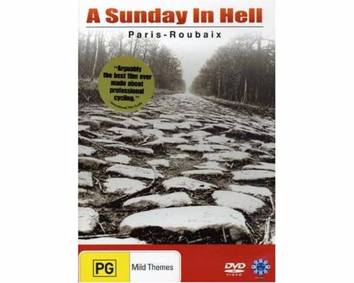 A Sunday in Hell - Following the notoriously hellish Paris-Roubaix road race - arguably the best film ever made about professional cycling
