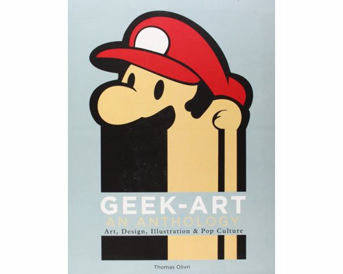 Geek-Art: An Anthology