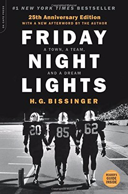 Friday Night Lights - A Town, a Team, and a Dream - Sports Illustrated's best football book of all time