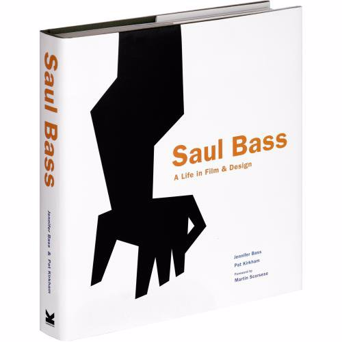 Saul Bass: A Life in Film and Design - A detailed insight into the legendary graphic designer most famous for his distinctive film posters and title sequences