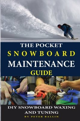 Pocket Snowboard Maintenance Guide