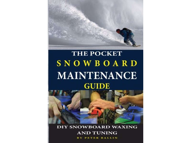 Pocket Snowboard Maintenance Guide - Learn how to take care of your board so you can keep on shredding all winter