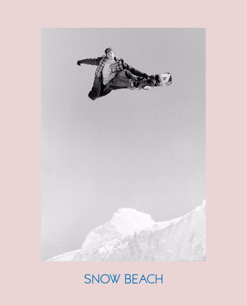 Snow Beach: Snowboarding Style 86-96 - Snow Beach is the definitive book of snowboarding in the late 80s and early 90s: action and style on the mountain.