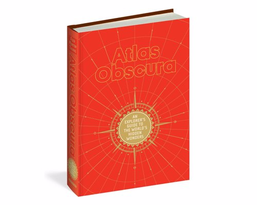 Atlas Obscura: An Explorer's Guide to the World's Hidden Wonders - Inspiring equal parts wonder and wanderlust, Atlas Obscura celebrates over 700 of the strangest and most curious places in the world