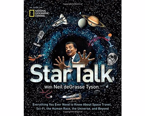 StarTalk: Everything You Need to Know About Space Travel, Sci-Fi...