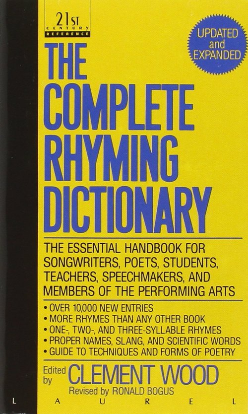 The Complete Rhyming Dictionary - Including The Poet's Craft Book