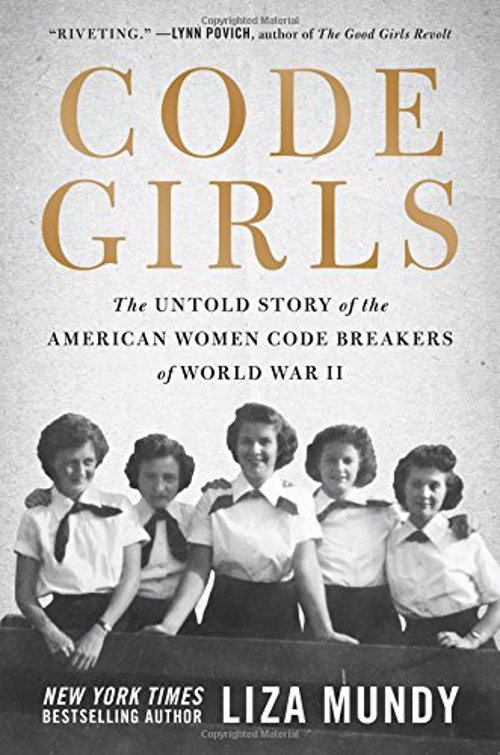 Code Girls - The Untold Story of the American Women Code Breakers of World War II