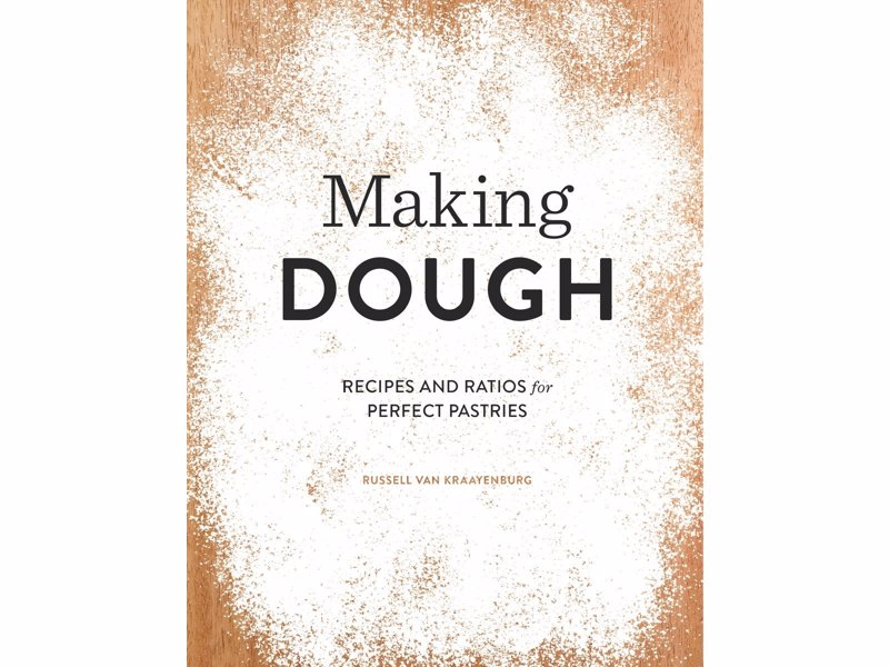Making Dough Recipes And Ratios For Perfect Pastries Expertly
