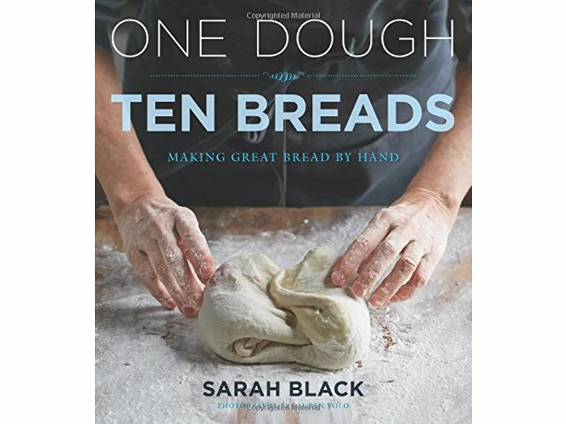 One Dough, Ten Breads: Making Great Bread by Hand - An introduction to making bread by hand, from one easy dough to ten classic loaves to infinite possibilities