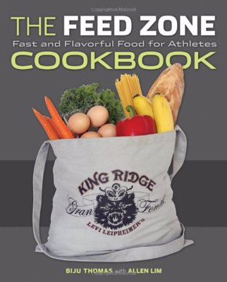 The Feed Zone Cookbook - 150 athlete-friendly, fast and flavorful recipes that are simple, delicious, and easy to prepare.