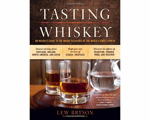 Whiskey Tasting Guide - An instant whiskey classic that will make all whiskey geeks smarter than their friends