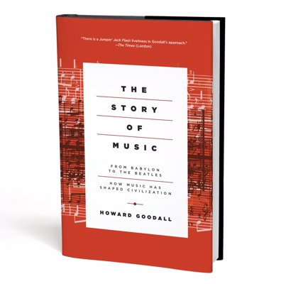 The Story of Music: From Babylon to the Beatles - An expansive tour through 40,000 years of music, from prehistoric instruments to modern-day pop songs