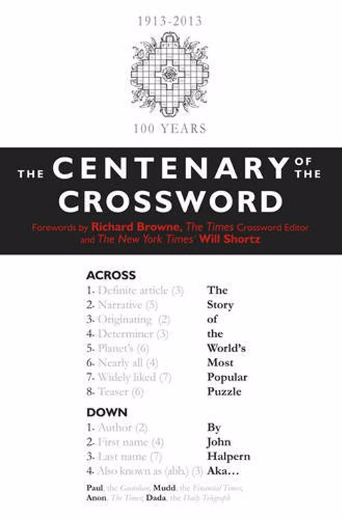 The Centenary of the Crossword - History and evolution of the world's most popular puzzle