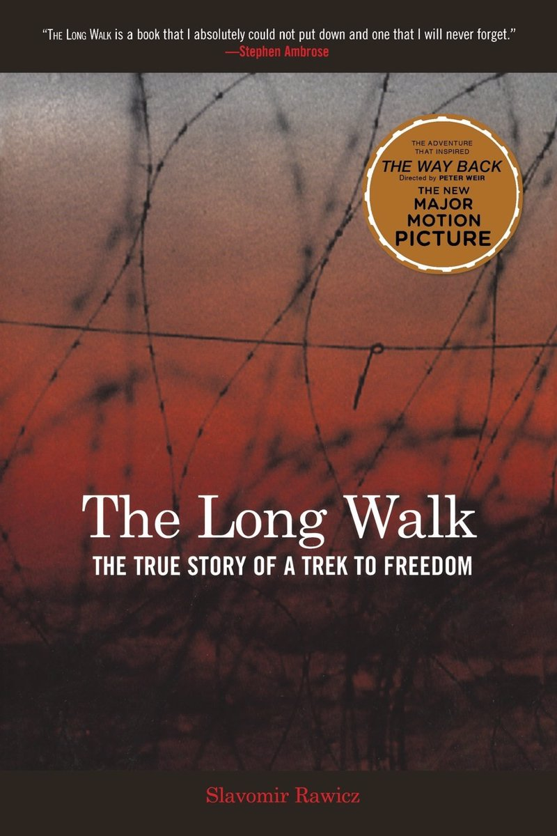 Long Walk - Slavomir Rawicz - Real-Life stories of adventure and survival to inspire your own real life adventures