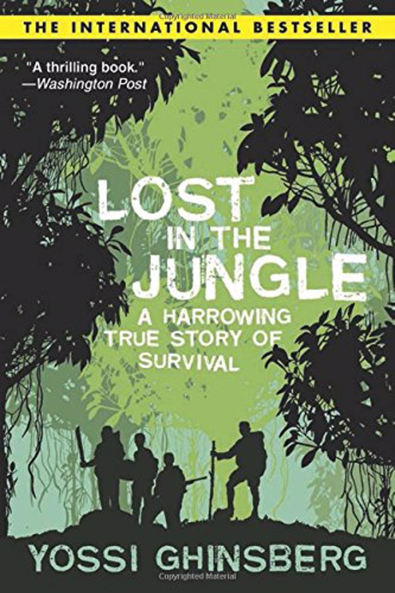Lost in the Jungle - Yossi Ghinsberg - Real-Life stories of adventure and survival to inspire your own real life adventures