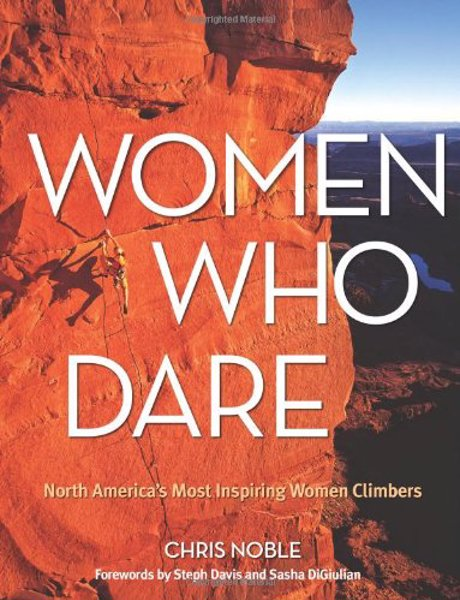 Inspiring reads for ladies (and men) - A range of books for beginners or experienced climbers