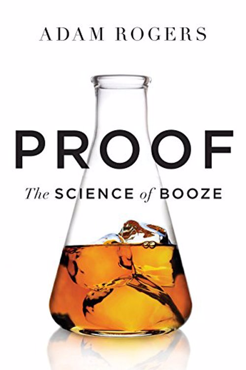 The Science of Booze - A scientific romp through the world of alcohol