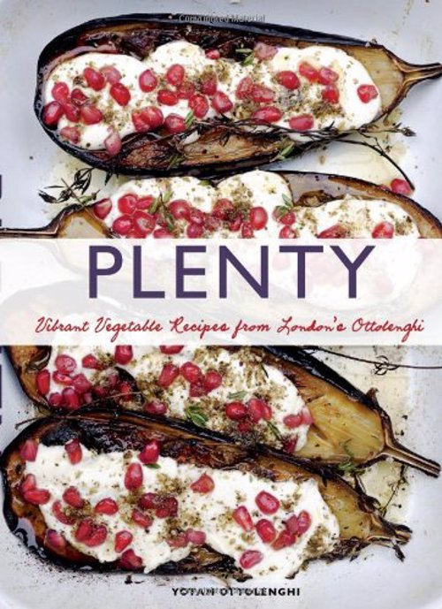 Plenty - Vibrant Vegetable Recipes from London's Ottolenghi